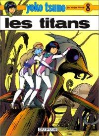 Yoko Tsuno : Les Titans #8 [1978]