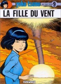 Yoko Tsuno : La fille du vent #9 [1979]