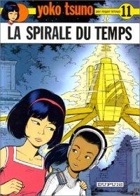 Yoko Tsuno : La spirale du temps #11 [1981]