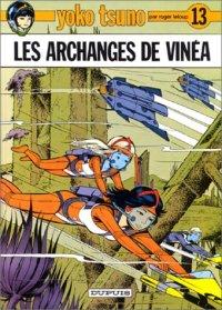 Yoko Tsuno : Les Archanges de Vinéa [#13 - 1983]