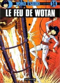 Yoko Tsuno : Le feu de Wotan #14 [1984]