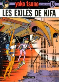 Yoko Tsuno : Les exilés de Kifa #18 [1991]