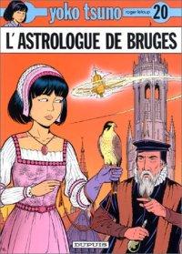 Yoko Tsuno : L'astrologue de Bruges #20 [1994]