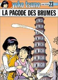 Yoko Tsuno : La pagode des brumes [#23 - 2000]