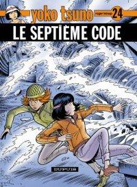 Yoko Tsuno : Le septième code #24 [2005]