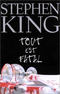 Tout est fatal [2003]