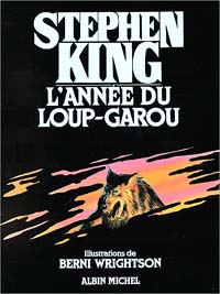 Le Cycle du Loup-Garou : L'Année du Loup-Garou [1986]