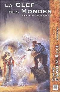 Chronique insulaire : La Clef des mondes #2 [2002]