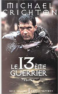 Le treizième guerrier [1982]