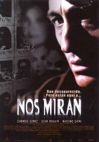 Nos Miran [2002]