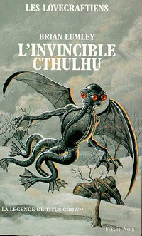 La légende de Titus Crow : L'invincible Cthulhu #2 [1996]
