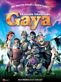 Le Monde fabuleux de Gaya [2005]