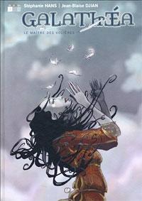Galathéa : Le maître des volières [#1 - 2005]