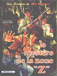 """Bob Morane : Le mystère de la zone """"Z"""" [1963]"""