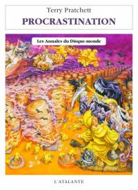 Les Annales du Disque-Monde : Procrastination [#27 - 2005]