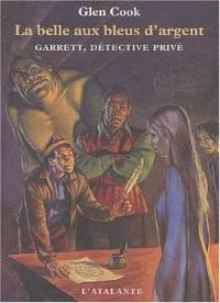 Garrett, détective privé : La Belle aux bleus d'argent [#1 - 2003]
