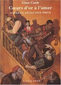 Garrett, détective privé : Coeurs d'or à l'amer [#2 - 2004]