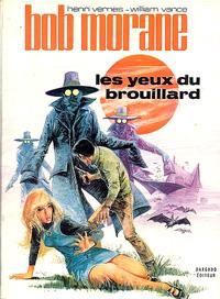 Bob Morane : Les yeux du brouillard [1970]