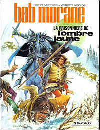 Bob Morane : La prisonnière de l'Ombre Jaune [1971]
