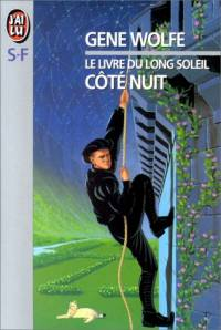 Le Livre du Long Soleil : Coté Nuit [#1 - 1994]