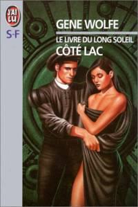 Le Livre du Long Soleil : Coté Lac [#2 - 1995]
