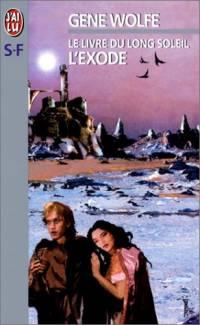 Le Livre du Long Soleil : L'Exode [#4 - 1998]
