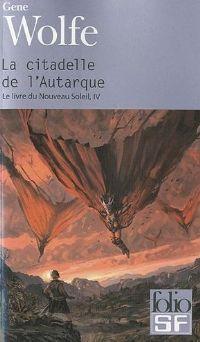 Le Soleil de Teur : La Citadelle de l'Autarque #4 [1987]