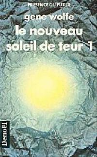 Le Soleil de Teur : Le Nouveau Soleil de Teur - 1 [#5 - 1989]