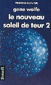 Le Soleil de Teur : Le Nouveau Soleil de Teur - 2 [#6 - 1989]