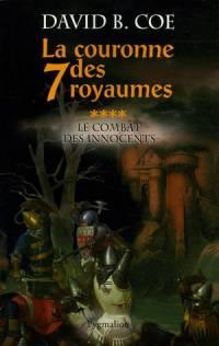 La Couronne des Sept Royaumes : Le Combat des Innocents #4 [2005]