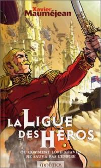 L'Ere du Dragon : La Ligue des Héros #1 [2001]