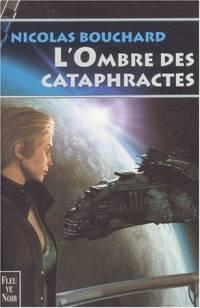 L'Ombre des Cataphractes : L'Ombres des Cataphractes [2001]