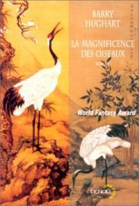 La Magnificence des Oiseaux