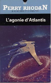 Perry Rhodan : Atlan et Arkonis : L'agonie d'Atlantis [#31]