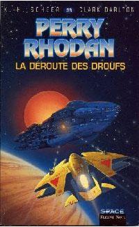 Perry Rhodan : Atlan et Arkonis : La déroute des Droufs #38