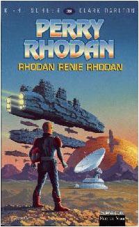 Perry Rhodan : Atlan et Arkonis : Rhodan renie Rhodan [#39]