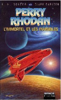 Perry Rhodan : Atlan et Arkonis : L'Immortel et les Invisibles #40