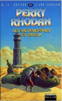 Perry Rhodan : Atlan et Arkonis : Les métamorphes de Moluk #41