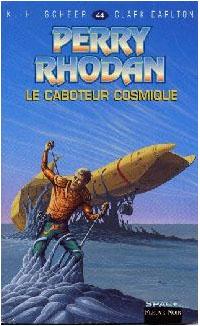 Perry Rhodan : Les Bioposis : Le caboteur cosmique #44