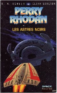 Perry Rhodan : Les Bioposis : Les astres noirs #59 [1982]