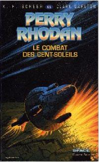 Perry Rhodan : Les Bioposis : Le combat des cent-soleils #65 [1984]