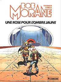 Bob Morane : Une rose pour l'Ombre Jaune [1984]