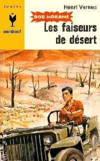 Bob Morane : Les faiseurs de désert #7 [1955]