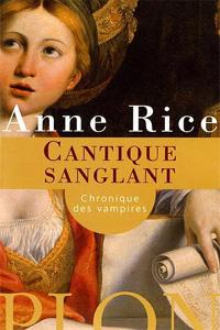 Chronique des Vampires : Cantique Sanglant #10 [2005]
