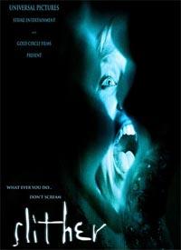 Slither : Horribilis [2006]
