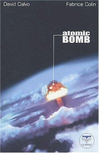 Atomic Bomb [2002]