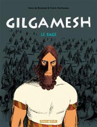 Gilgamesh : Le sage #2 [2005]