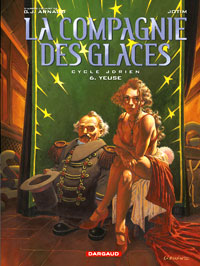 La Compagnie des Glaces : Yeuse #6 [2005]