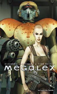 Mégalex : L'Anomalie #1 [1999]