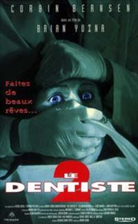 Le Dentiste 2 [1999]